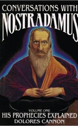 Conversations with Nostradamus His Prophecies Explained 1-1